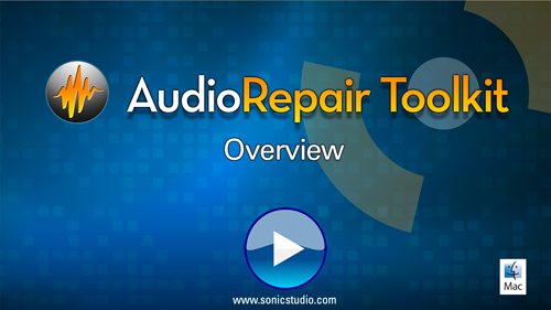 Sonic Studio AudioRepair Toolkit Overview Video