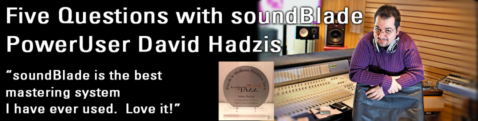 David Hadzis on soundBlade